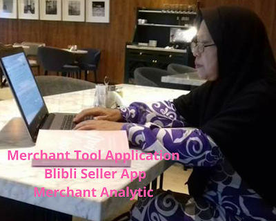 MTA, Blibli Seller App dan Merchant Analytic