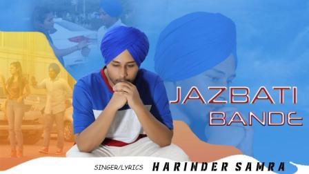 Jazbati Bande Lyrics - Harinder Samra