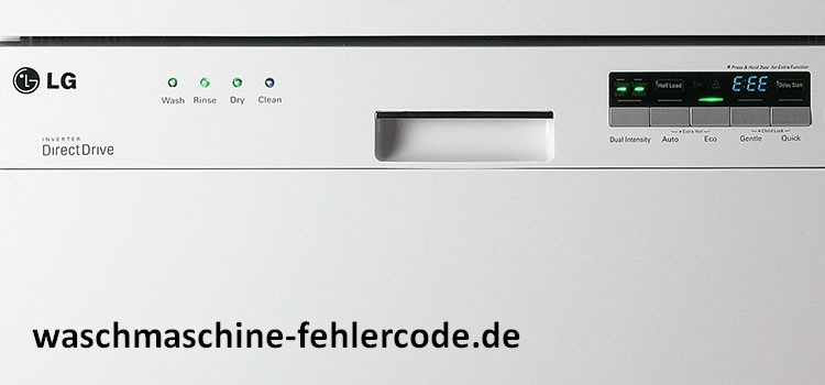 LG Geschirrspüler Fehlercode HE