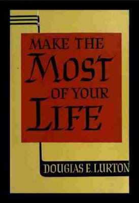 Make the most of your life