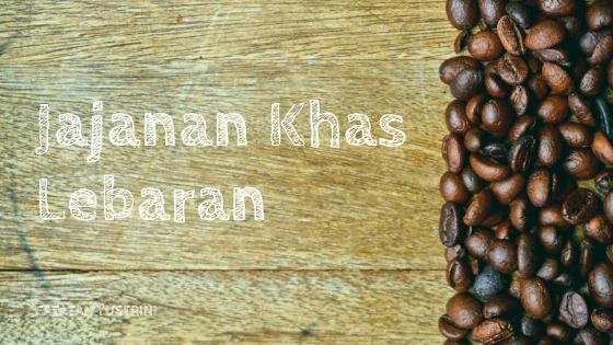 Jajanan Khas Lebaran