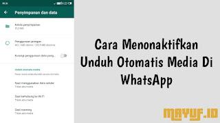 Cara Menonaktifkan Unduh Otomatis Media Di WhatsApp