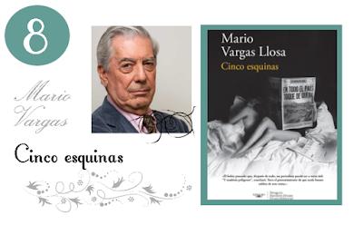 5 esquinas de Mario Vargas Llosa.