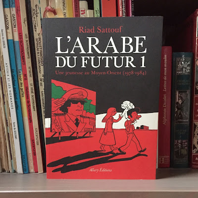 L'Arabe du futur 1 - Riad Sattouf