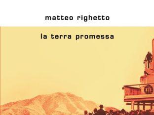 Recensione - La terra promessa di Matteo Righetto