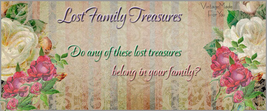 <center>Lost Family Treasures </center>