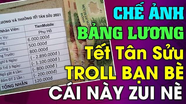 """Hướng dẫn cách chế bảng lương và thưởng Tết Tân Sửu năm 2021 để """"troll"""" bạn bè"""