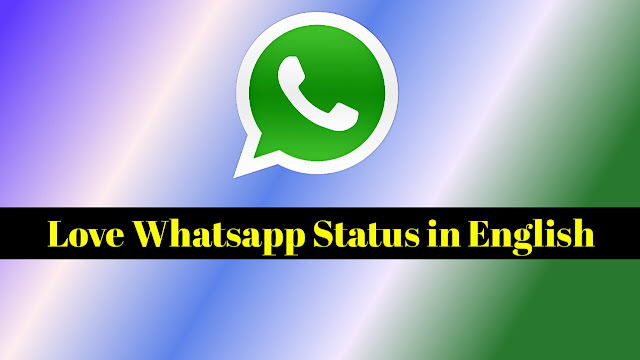 Love Status For WhatsApp in English