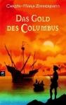 (Das) Gold des Columbus