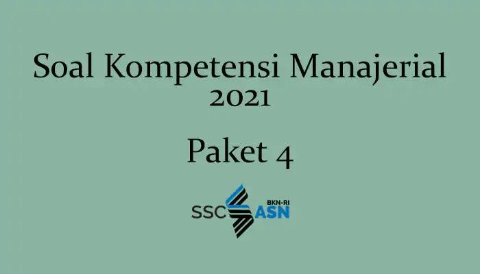Soal Kompetensi Manajerial 2021 + Kunci Jawaban (Paket 4 )