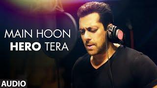 Main Hoon Hero Tera: Salman Khan Song English/Hindi lyrics idoltube –
