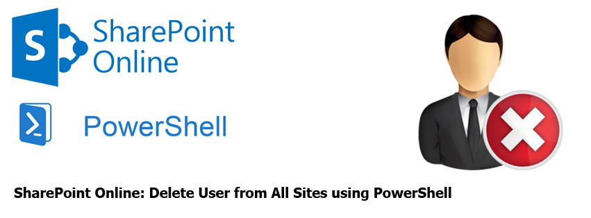 SharePoint Online Delete User from All Sites using PowerShell