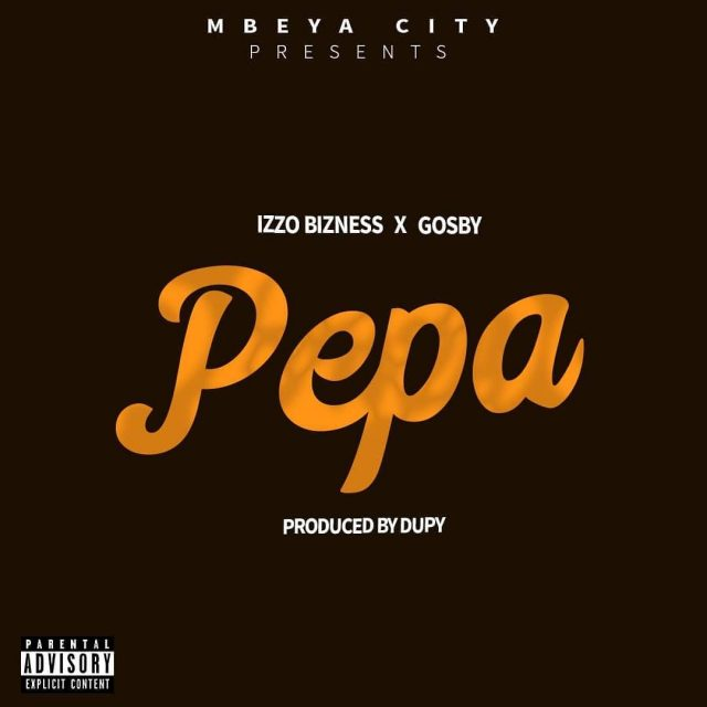 Izzo Bizness Ft. Gosby - Pepa