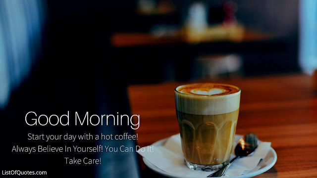 Good Morning Quotes/Messages with Hot Coffee Cup(HD Images Free Download)