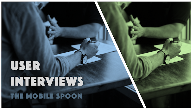 Let's talk about user interviews - the mobile spoon