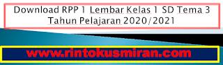 Download RPP 1 Lembar Kelas 1 SD Tema 3 Tahun Pelajaran 2020/2021
