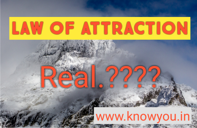 Law of Attraction, What is Law of Attraction, Law of Attraction Real 2020