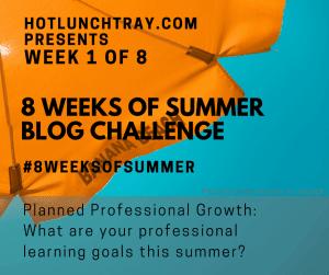 https://www.hotlunchtray.com/week-1-8weeksofsummer-blog-prompt/