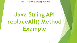 Java String API replaceAll() Method Example