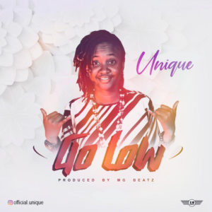 [MUSIC] Unique – Go Low