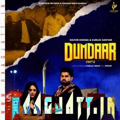 Dumdaar by Rajvir Kingra & Gurlej Akhtar lyrics