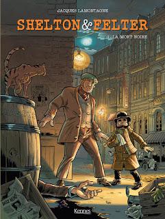 Shelton & Felter - La mort Noire - tome 1