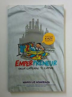 Emperpreneur From Emperan To Empire Budidaya Kaos Plesetan