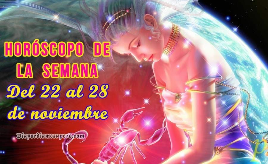 Horóscopo de la semana: Del 22 al 28 de noviembre
