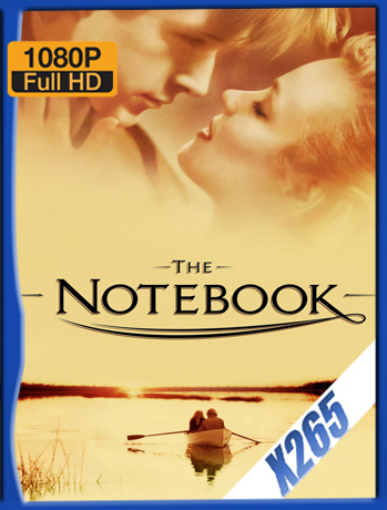 The NoteBook [2004] 1080P Latino [X265_ChrisHD]