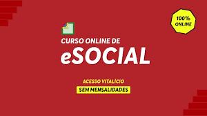 Curso Online de Esocial + EFD - REINF