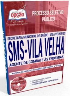 Apostila SMS Vila Velha 2018 - Agente de Combate às Endemias