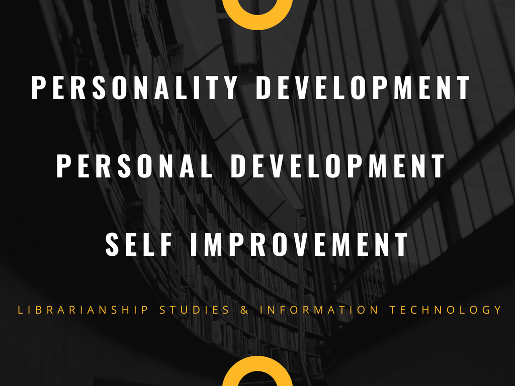 Personality Development - Personal Development - Self Improvement