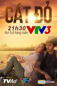 CÁT ĐỎ VTV3 - CÁT ĐỎ (2020)