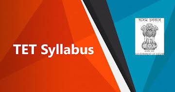 TET Syllabus 2021 – Assam LP & UP TET Syllabus PDF