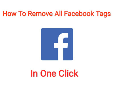 Remove All Photo Tags From Facebook In One Click, Facebook UnTag Photos Tricks