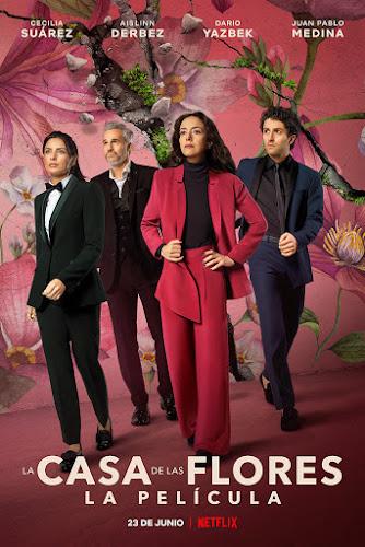 La Casa de Las Flores: La Película (Web-DL 720p Español Latino) (2021)