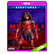 Mowgli: Relatos del libro de la selva (2018) WEB-DL 720p Audio Dual Latino-Ingles