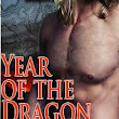 Year of the Dragon - It's Here!