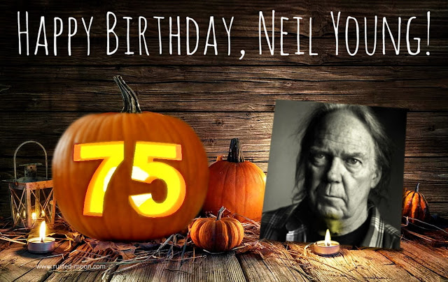 Happy Birthday Neil Young 75