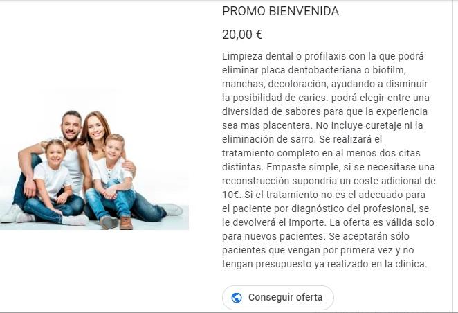 PROMOCIÓN BIENVENIDA       REVISIÓN + LIMPIEZA + 1 EMPASTE SIMPLE --> 20€*