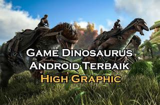 Download Game Dinosaurus Android Terbaik Terbaru
