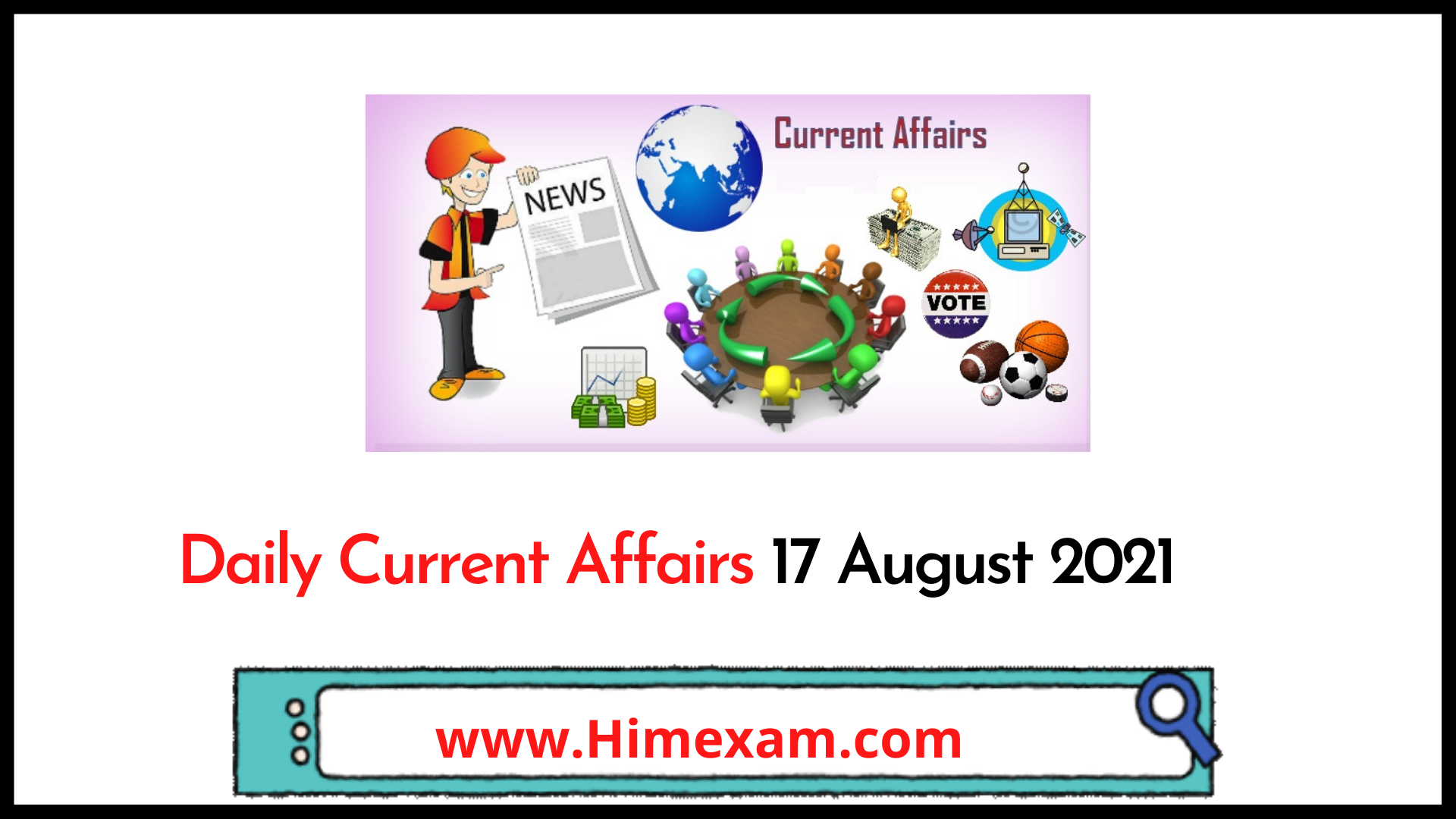 Daily Current Affairs 17 August 2021