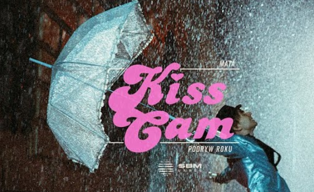 Kiss cam (podryw roku) Lyrics - Mata - Download Video or MP3 Song