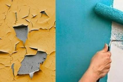 Langkah Dan Cara Mengecat Tembok Usang Yang Mengelupas Dengan Baik Dan Benar