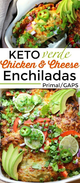 Keto Verde Chicken & Cheese Enchiladas