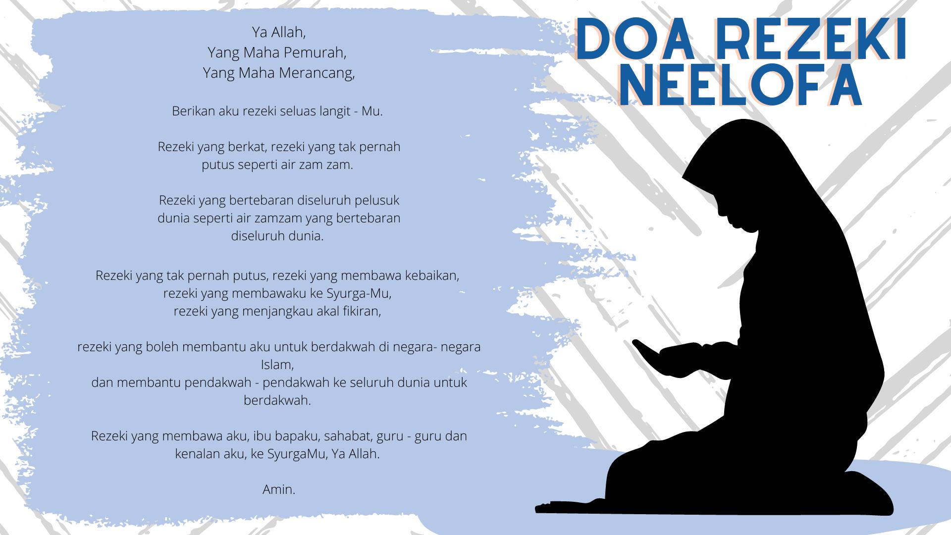 Doa Rezeki Neelofa - share byfarahh.com
