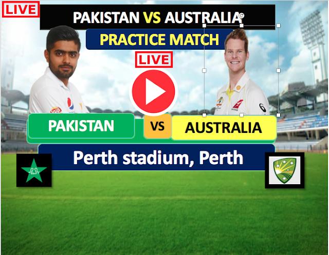 Watch Live  Match :  Australia A vs Pakistan, 3-day Practice Match