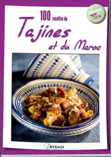 100 recettes de tajines et du Maroc