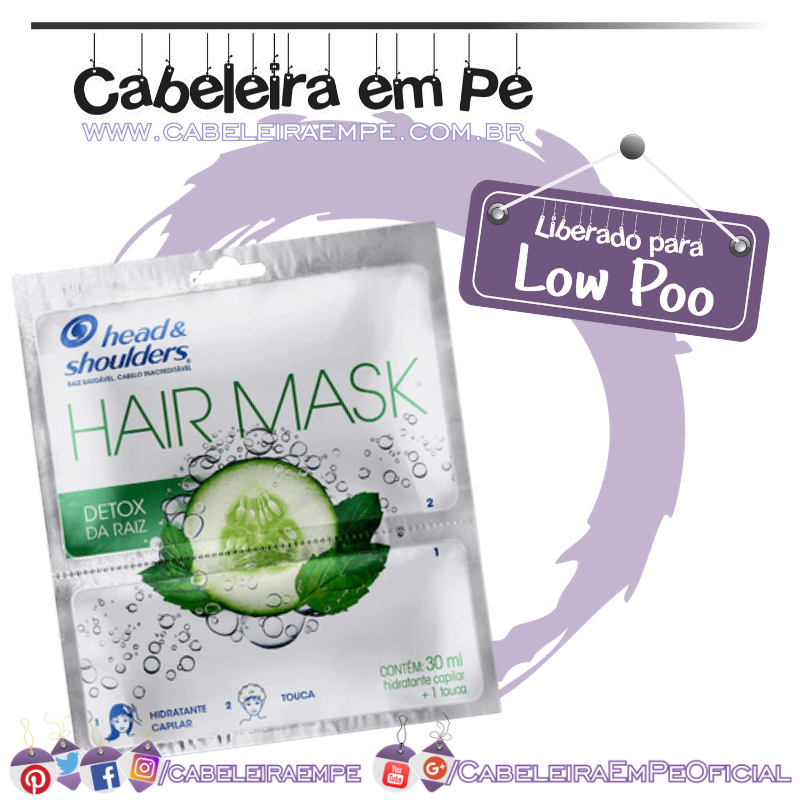 Hair Mask Detox da Raiz - Head and Shoulders (Low Poo)