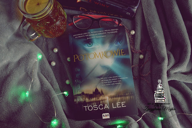 """Nie pytaj o przeszłość, bo w końcu od niej uciekasz - recenzja książki #174 - Tosca Lee """"Potomkowie"""""""